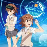 To Aru Kagaku no Railgun S - OP Single - Sister's Noise OST