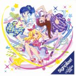 Aikatsu! - OP1 & ED1 Single - Signalize! / Calendar Girl OST