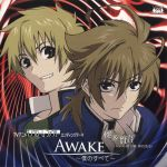 Monochrome Factor - ED1 Single - Awake ~Boku no Subete~ OST