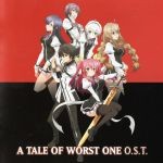 A Tale of Worst One OST