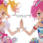 Aikatsu Stars! : the Movie - Vocal Single OST