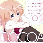 Is the Order a Rabbit ?? - Character Song Series 01 : Cocoa OST