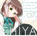 Is the Order a Rabbit ?? - Character Song Series 07 : Chiya OST