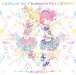 Aikatsu Stars! - OP2 & ED2 Single - 1, 2, Sing for You! / So Beautiful Story OST