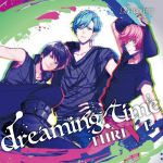 B - Project - Character CD Vol. 02 : Dreaming Time / Thrive OST