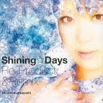 Mai Hime - OP Single - Shining Days Re-Product & Remix OST