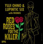 Lupin III : Red Roses For The Killer OST