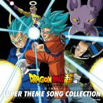 Dragon Ball Super - Super Theme Song Collection OST