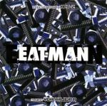 Eat-Man - Image Soundtrack ACT-2 OST