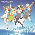 A Place Further Than the Universe - OP Single - The Girls Are Alright!  OST