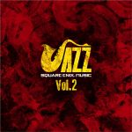 Square Enix Jazz Vol.2 OST