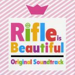 Rifle is Beautiful OST