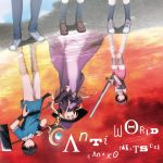 I'm Standing on a Million Lives - OP Single - Anti world OST