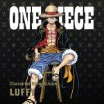 One Piece - Character Song AL Luffy OST