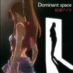 Tatakau Shisho -The Book of Bantorra- ED2 Single - Dominant space OST