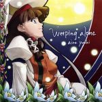 Tears To Tiara - ED2 Single - Weeping Alone OST