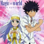 To Aru Majutsu no Index II - ED1 Single - Magic World OST