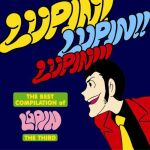 Lupin III - The Best Compilation : Lupin! Lupin!! Lupin!!! OST