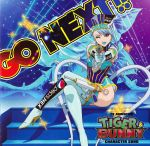 Tiger & Bunny - Character Song : Blue Rose - Go Next !! OST