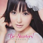 Mayo Chiki - OP Single - Be Starters! OST