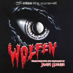 Wolfen [James Horner] (Intrada Special Collection) OST
