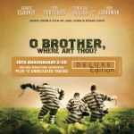 O' Brother, Where Art Thou ? - 10th Anniversary Deluxe Edition OST