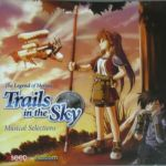 Legend of Heroes 6 : Trails in the Sky - Musical Selections OST