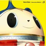 Persona 4 - Never More -Reincarnation- OST