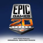 EPIC Games 20 Years (20th Anniversary Soundtrack) OST