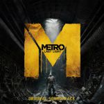 Metro : Last Light OST