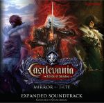 Castlevania : Lords of Shadow : Mirror of Fate - Expanded OST