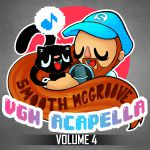 Smooth McGroove : VGM Acapella 4 OST