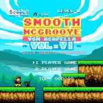 Smooth McGroove : VGM Acapella 6 OST