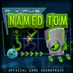 A Virus Named TOM - Official Game OST