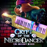 Crypt of the NecroDancer : The Melody Mixes OST