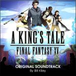A King's Tale : Final Fantasy XV - OST