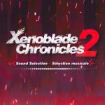 Xenoblade Chronicles 2 - Sélection musicale OST