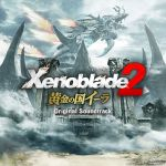 Xenoblade Chronicles 2 : Torna ~ The Golden Country OST