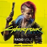 Cyberpunk 2077: Radio, Vol. 2 OST