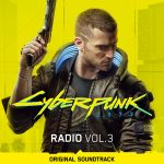 Cyberpunk 2077: Radio, Vol. 3 OST