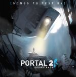 Portal 2 : Songs to Test by Volume 3 OST