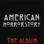 American Horror Story - The Album OST